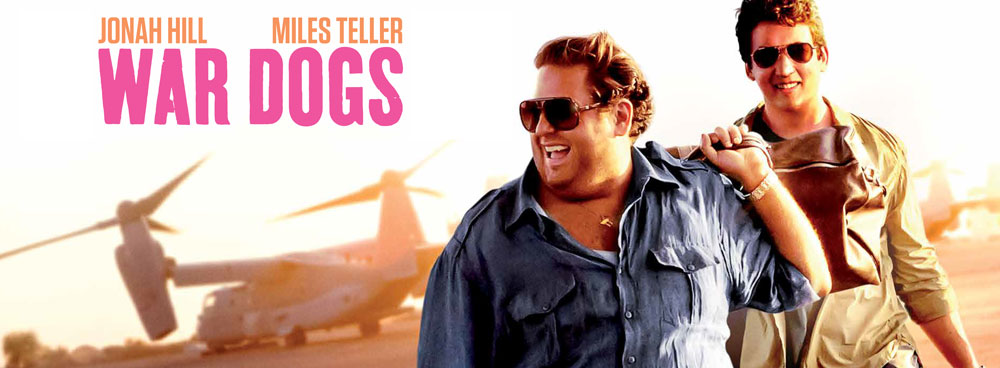 War Dogs - Todd Phillips movie starring Jonah Hill, Miles Teller and Bradley Cooper